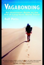 Vagabonding: An Uncommon Guide to the Art of Long-Term World Travel Pdf Book