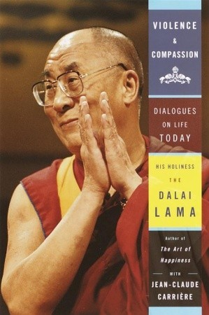 Violence and Compassion: Dialogues on Life Today