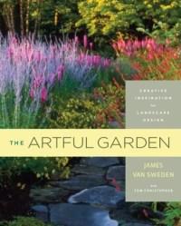 The Artful Garden: Creative Inspiration for Landscape