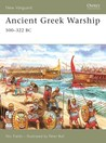 Ancient Greek Warship: 500–322 BC