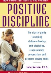Positive Discipline Book by Jane Nelsen