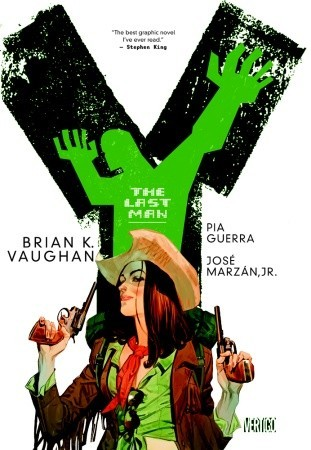 Y: The Last Man - The Deluxe Edition Book Three (Y: The Last Man, #5-6)