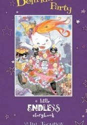 Delirium's Party: A Little Endless Storybook Book by Jill Thompson