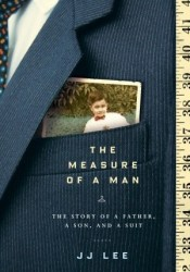 The Measure of a Man: The Story of a Father, a Son, and a Suit Pdf Book