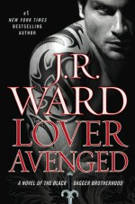 Book Review: J.R. Ward's Lover Avenged