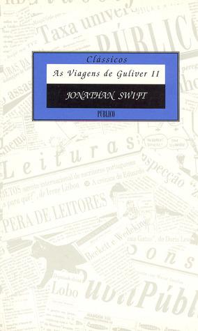 As Viagens de Guliver - Vol. II (Clássicos Público, #11)