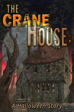 The Crane House: A Halloween Story