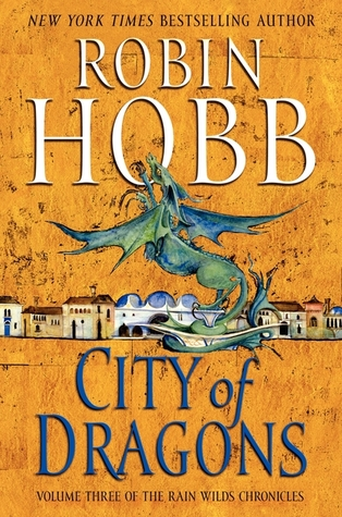 City of Dragons (Rain Wild Chronicles, #3)