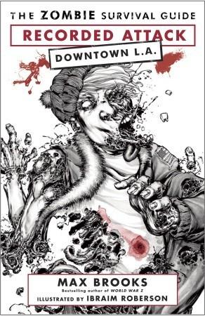 The Zombie Survival Guide: Recorded Attack: Downtown LA