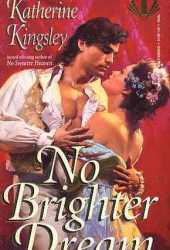 No Brighter Dream (Pascal Trilogy #3)