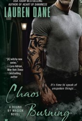 Chaos Burning (Bound by Magick, #2) Pdf Book