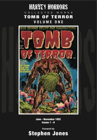 Harvey Horrors Collected Works: Tomb of Terror, Vol. 1
