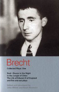 Brecht Collected Plays: 1: Baal; Drums in the Night; In the Jungle of Cities; Life of Edward II of England & 5 One Act Plays