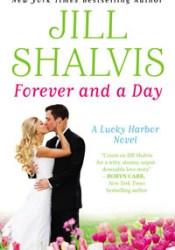 Forever and a Day (Lucky Harbor, #6) Pdf Book