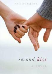 Second Kiss (Second Kiss, #1) Pdf Book