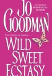 Wild Sweet Ecstasy (Dennehy Sisters, #1)