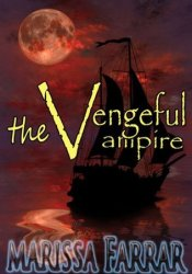 The Vengeful Vampire (Serenity, #0) Pdf Book