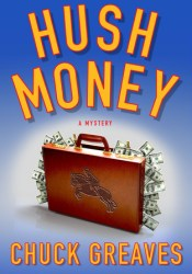 Hush Money: A Mystery (Jack MacTaggart #1) Pdf Book