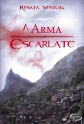 A Arma Escarlate (A Arma Escarlate, #1)
