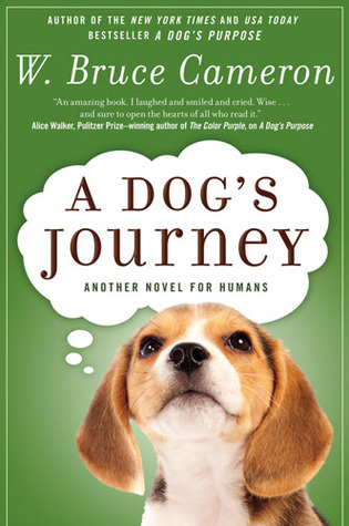 A Dog's Journey (A Dog's Purpose, #2)