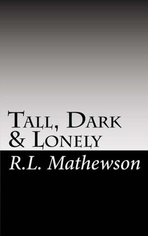 Tall, Dark & Lonely (Pyte/Sentinel, #1)