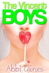 The Vincent Boys (The Vincent Boys, #1)