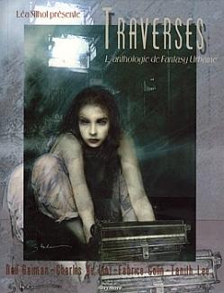 Traverses : l'Anthologie de Fantasy Urbaine
