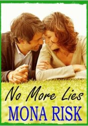 No More Lies Book by Mona Risk