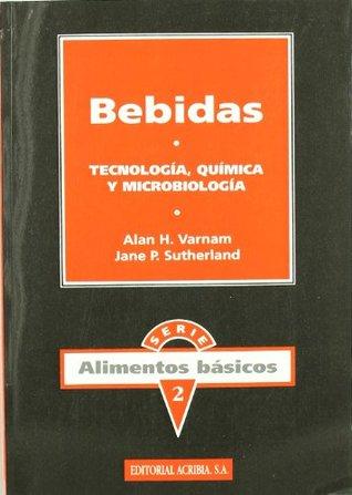 Bebidas - Tecnologia, Quimica y Microbiologia