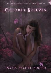 October Breezes (October Breezes #1) Pdf Book