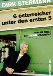 6 österreicher unter den ersten 5: Roman einer Entpiefkenisierung Pdf Book