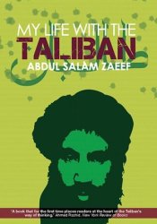 My Life with the Taliban Book by Abdul Salam Zaeef
