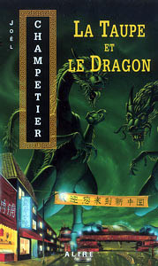 La taupe et le dragon