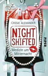 Nightshifted: Medizin um Mitternacht (Edie Spence, #1)