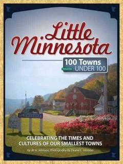 Little Minnesota 100 Towns Population Around 100