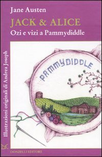 Jack & Alice: Ozi e vizi a Pammydiddle