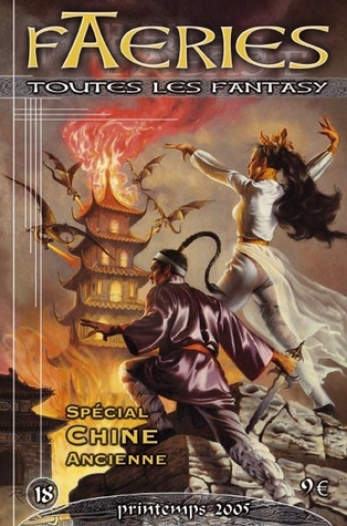 Démons et Merveilles de la Chine ancienne (Faeries #18)