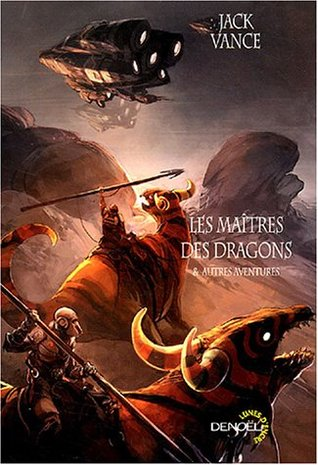Les maîtres des dragons : Et autres aventures