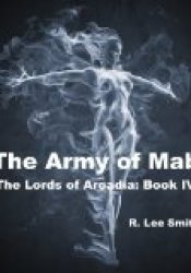 The Army of Mab (Lords of Arcadia, #4) Pdf Book