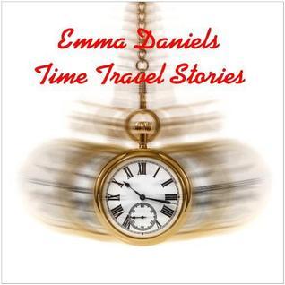Emma Daniels Time Travel Stories