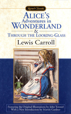Image result for alice's adventures in wonderland and through the looking glass