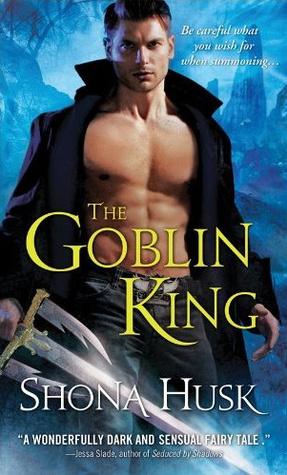 The Goblin King (Shadowlands, #1)