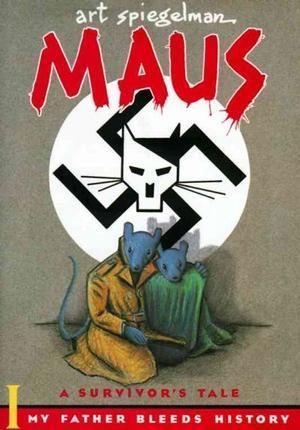 Maus I: A Survivor's Tale: My Father Bleeds History (Maus, #1)