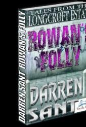 Rowan's Folly (Tales From The Longcroft Estate)