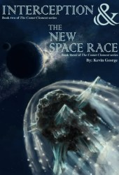 Interception / The New Space Race (Comet Clement, #2-3)