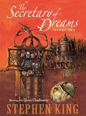 The Secretary of Dreams, Volume One