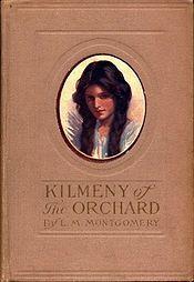 Kilmeny of the Orchard / The Story Girl