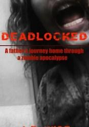 Deadlocked (Deadlocked, #1) Pdf Book