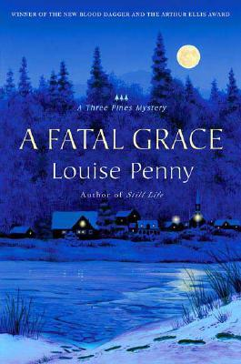 A Fatal Grace (Chief Inspector Armand Gamache, #2)