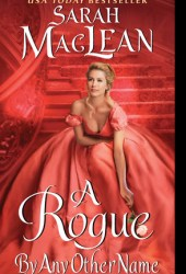 A Rogue by Any Other Name (The Rules of Scoundrels, #1) Book